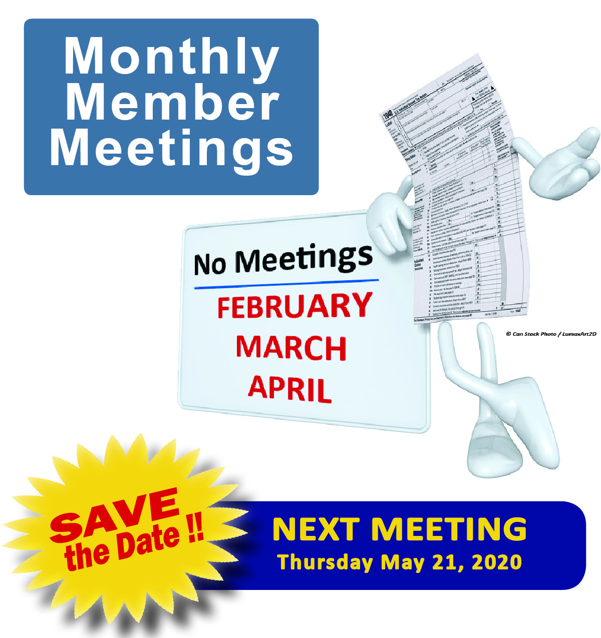 No Member Meetings in Feb-March-April
